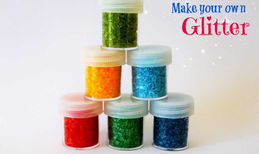 Make your own Glitter