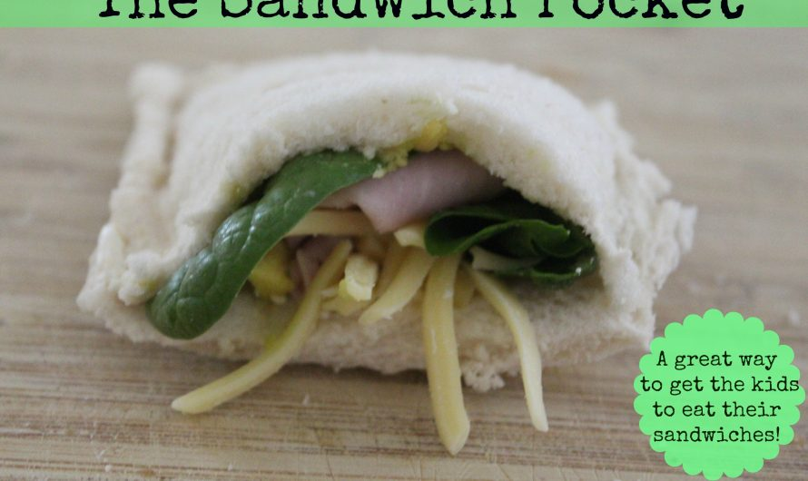 Sandwich Pockets – a FUN way to get the kids to eat their sandwiches