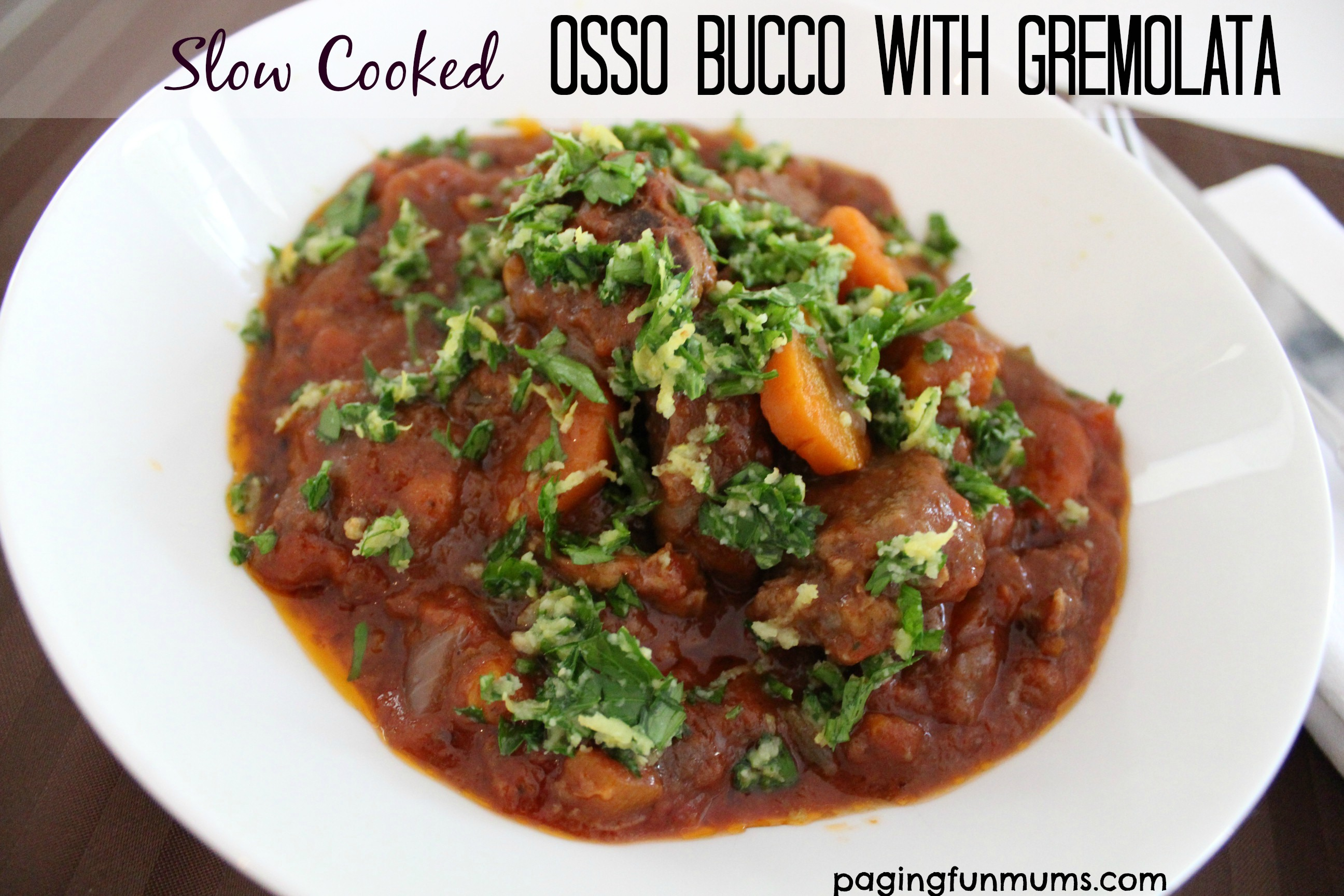 Slow Cooked Osso Bucco with Gremolata