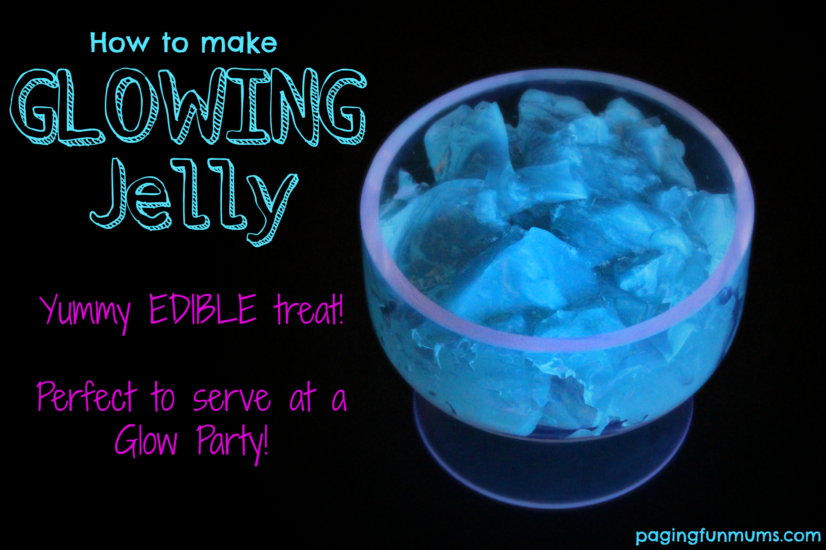 How to make Glowing Jelly