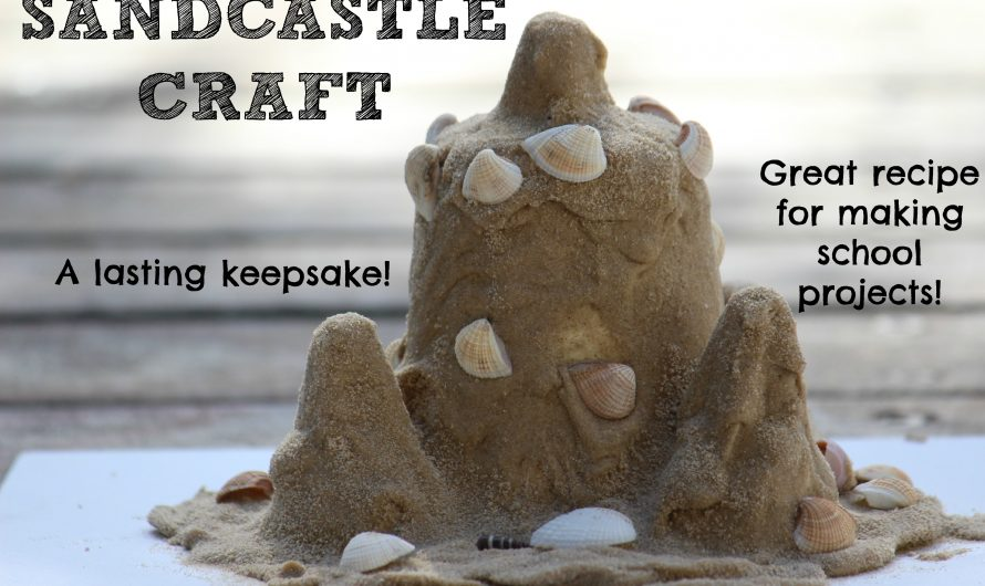 Sandcastle Craft – how to make a childhood keepsake!