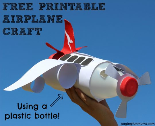 FREE PRINTABLE Airplane Craft! Using a plastic bottle! Perfect for playgroups 'things that fly'!