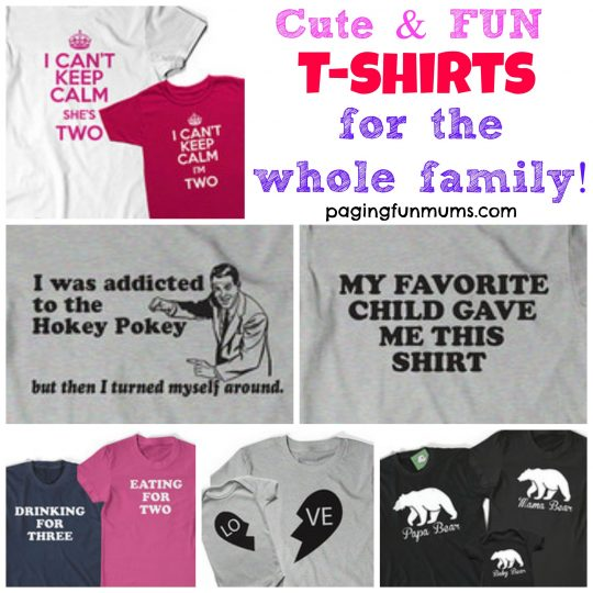Cute & Fun T-shirts for the whole family