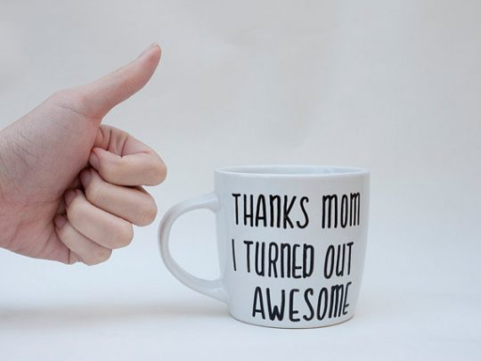 Thanks Mom - I tuned out awesome!