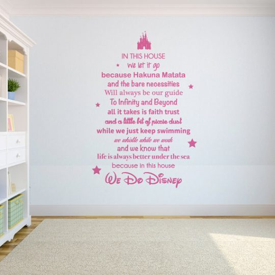 In this house we do Disney Quote