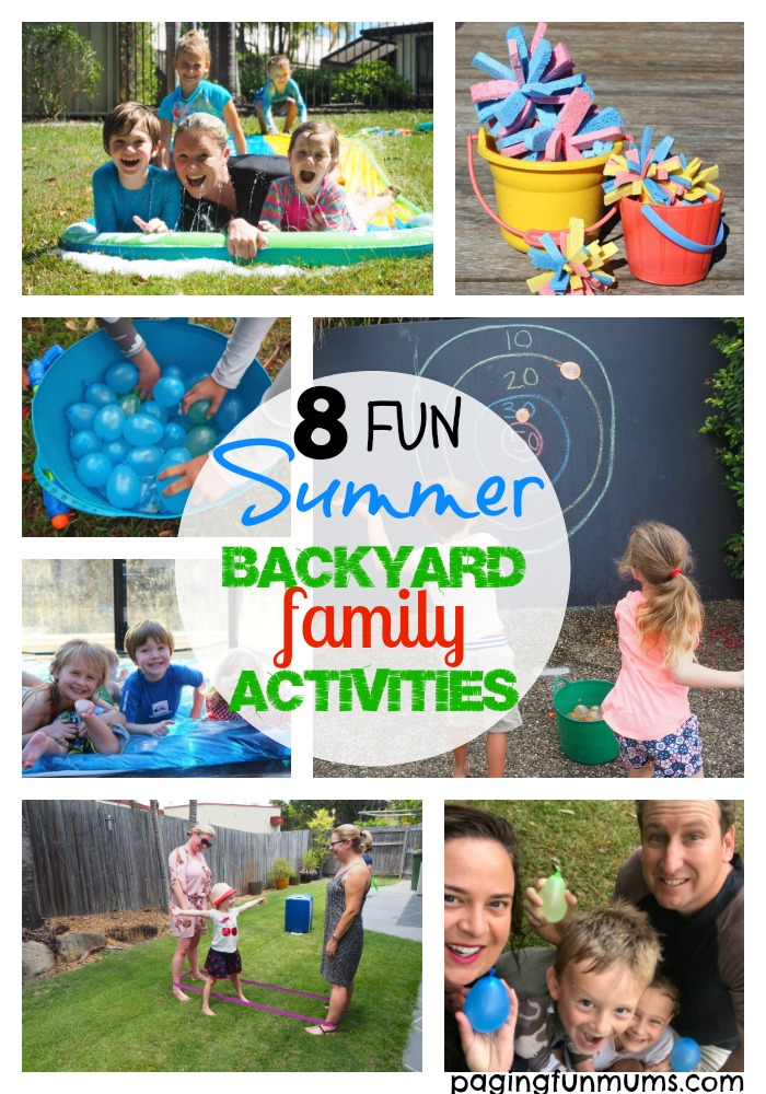 8 Fun Summer Backyard Family Activities
