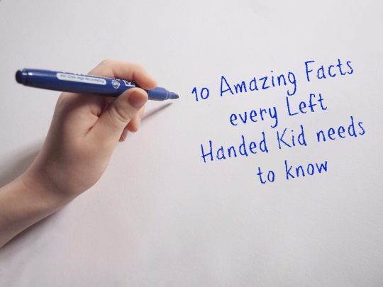 10 Amazing Facts every Left Handed Kid needs to know